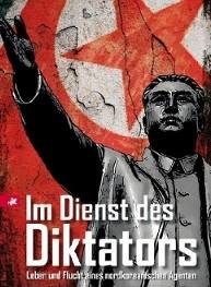 Im Dienst des Diktators