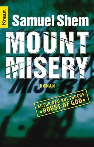 Mount Misery: Psychiatrie auf Sarkastisch
