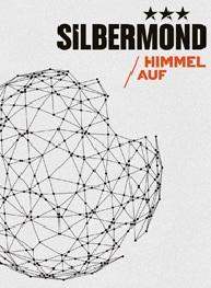 SILBERMOND: Das Gefühl, angekommen zu sein