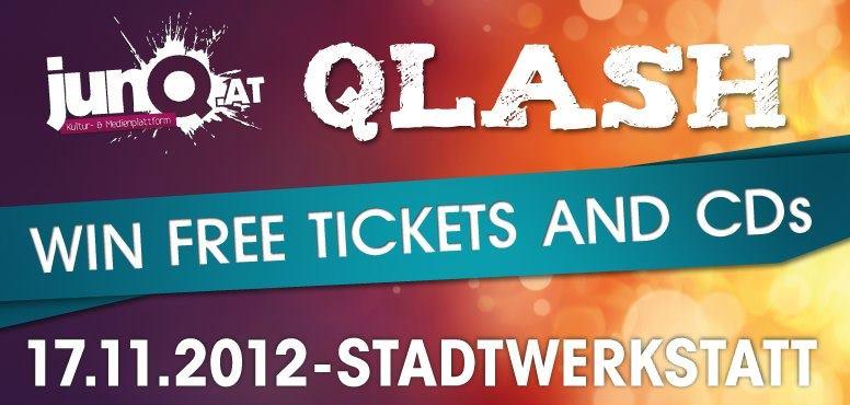 Win Qlash.at Tickets