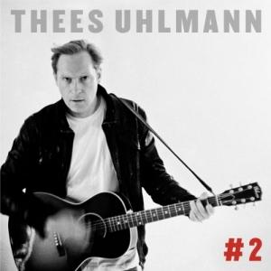 """Thees Uhlmann: """"#2"""""""