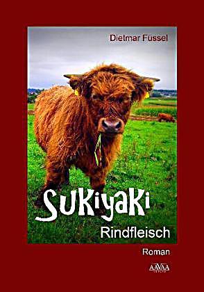 Sukiyaki – Rindfleischskandal auf japanisch