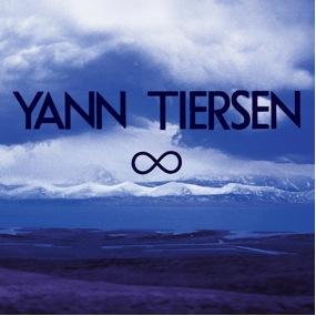 """Die Unbegrenztheit von Yann Tiersen: """"Infinity"""""""