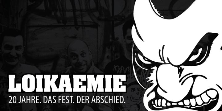 Upcoming: LOIKAEMIE-Abschiedskonzert @ Arena Wien