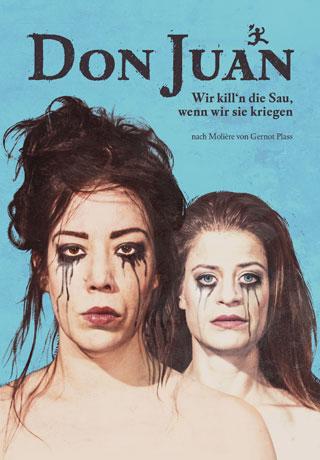 Don Juan: Von Freigeistern und modernen Lebensentwürfen