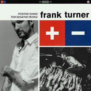 Frank Turner - Positve Songs For Negative People