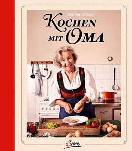 Kochen wie Oma!