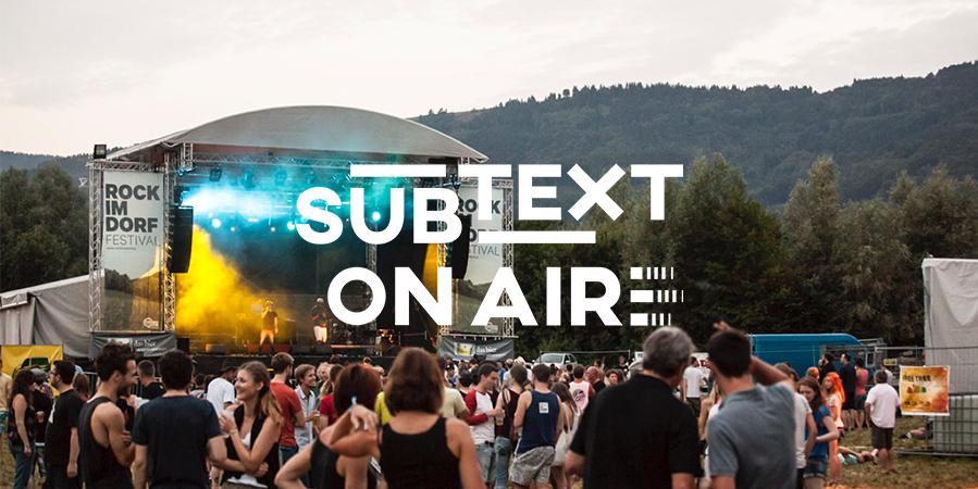 subtext on air: Wie geht eigentlich Festival?